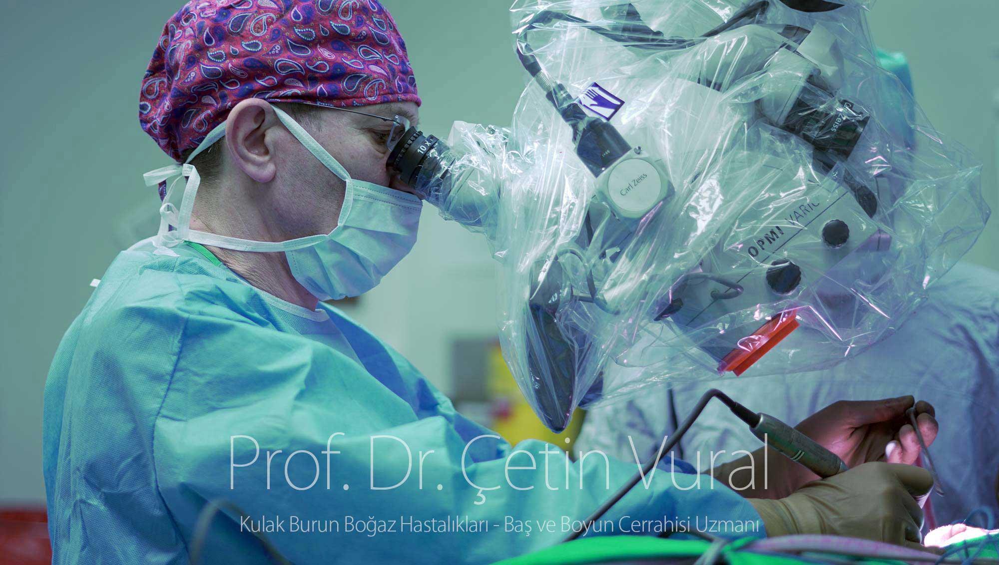 Prof. Dr. Çetin Vural - Kulak Ameliyatı